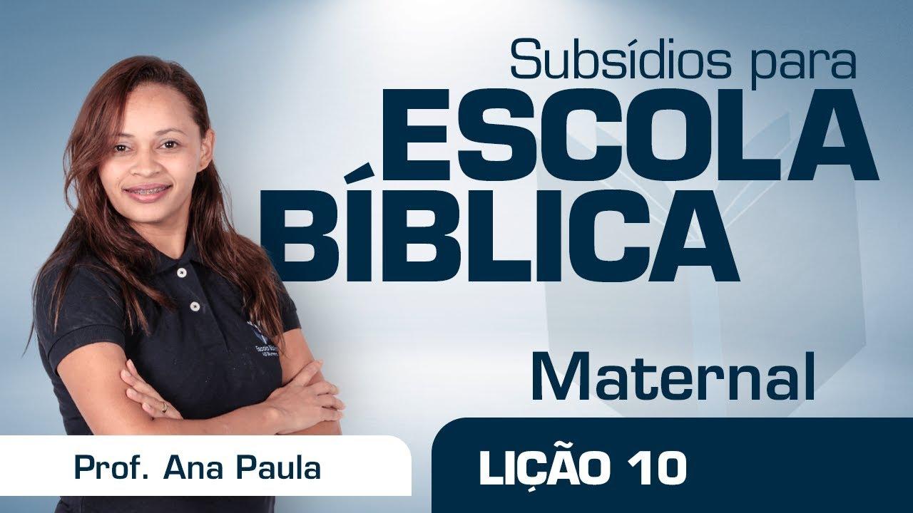 EB | Maternal | Lição 10 - Quando eu oro, o Papai do Céu me da coragem | Porf. Ana Paula