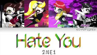 2NE1 (투애니원) - Hate You Colour Coded Lyrics (Han/Rom/Eng)