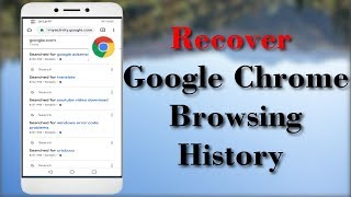 How To Recover Google Chrome Browsing History In Android Mobile - Simple Tricks