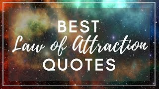 Best Law of Attraction Quotes - Including Quotes from the Secret (2018)