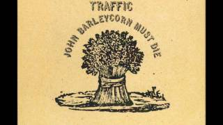John Barley Corn (Traffic - John Barleycorn Must Die)