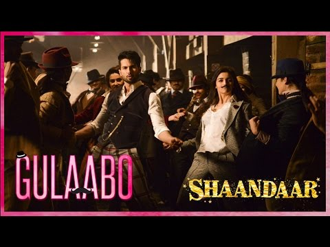 Gulaabo Shaandaar  Shahid Kapoor Alia Bhatt