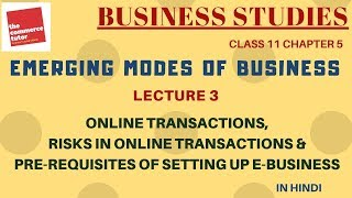 Emerging Modes Of Business - Lecture 3 | Class 11 Business Studies Chapter 5