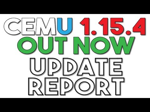 Cemu 1,15,4 Released | A Step Towards Self Reliance - Update Report