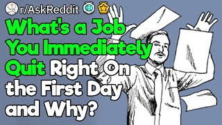 What's the Fastest Job You Quit?