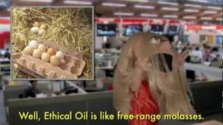Ethical Oil: the Puppet Rap