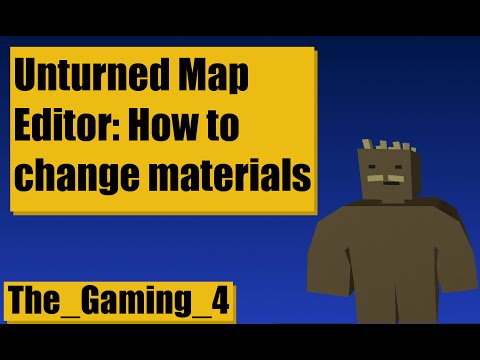 Unturned Map Editor How To Change Material Textures Russia