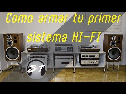 ¿Cómo armar tu primer sistema Hi-Fi?