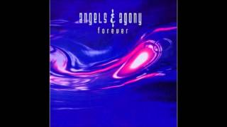 Angels & Agony - Forever