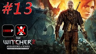 The Witcher 2: Assassins of Kings Enhanced Edition #13 - Королевский Управляющий