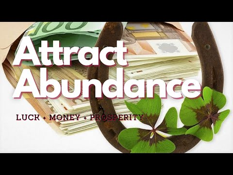 ULTRA POWERFUL! Attract Abundance of Luck Money and Prosperity - Classical Music
