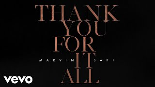 Thank You For It All – Marvin Sapp