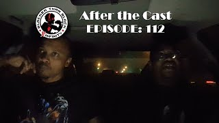 Doing that Damn thing: After the Cast #112