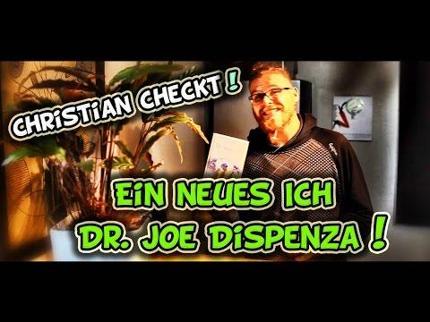 """Christian checkt """"Ein neues Ich"""" von Dr. Joe Dispenza (Buchrezension)"""