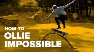 Смотреть онлайн Обучение трюку Ollie Impossible, скейтбординг