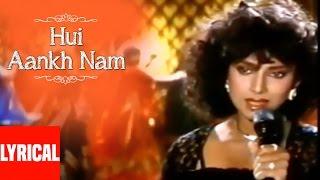 Hui Aankh Nam Lyrical Video | Saathi | Anuradha Paudwal