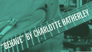 "Charlotte Hatherley - ""Behave"" Guitar Lesson"