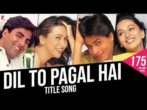 Dil To Pagal Hai - Full Title Song | Shah Rukh Khan | Madhuri | Karisma | Akshay | Lata | Udit