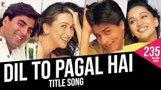 Dil To Pagal Hai Full Song Shah Rukh Khan Madhuri Karisma Akshay K Lata Mangeshkar Udit N