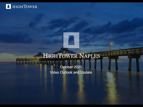 Hightower Naples October 2020 Market Outlook and Update - 34:21