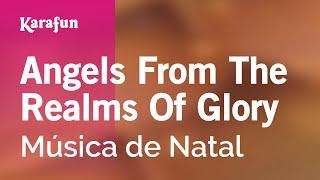Karaoke Angels From The Realms Of Glory - Christmas Carol *