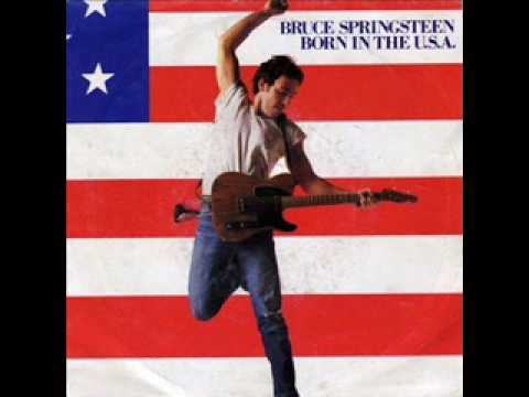 Born In The U S A By Bruce Springsteen Songfacts