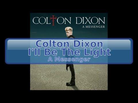 Colton Dixon - I'll Be The Light [HD, HQ]