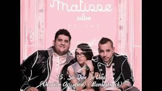 15. Sé Que Te Vas (Versión Acústica) (Bonustrack) - Matisse