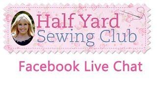 HalfYardsewingClubliveFacebookchat