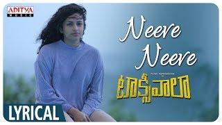 Neeve Neeve Lyrical || Taxiwaala Songs || Vijay Deverakonda, Priyanka jawalkar || Shreya Ghosal