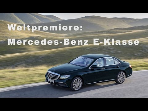 2016 Mercedes-Benz E-Klasse W213 Weltpremiere - Infos - Fakten - Meinungen