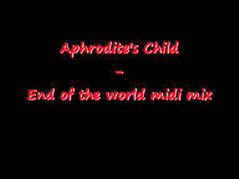 Aphrodite's Child - End of the world midi mix