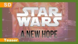 Trailer of Star Wars (1977)