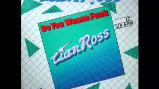 Lian Ross - Do You Wanna Funk (1987)
