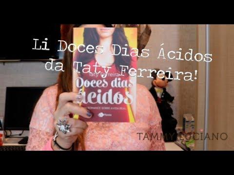 Doces Dias Ácidos de Taty Ferreira - Adorei esse livro 6!