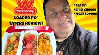 Wienerschnitzel® LOADED Po' TATERS Review!