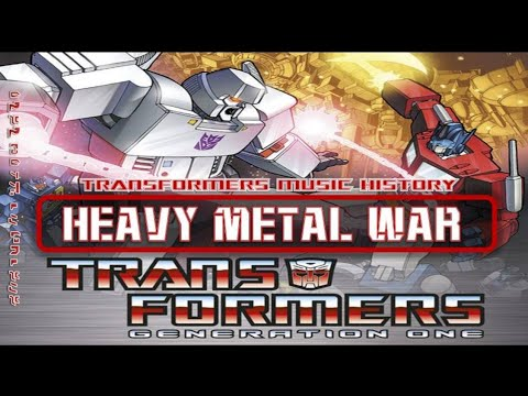Transformers G1 Soundtrack 'Heavy Metal War' mp3 yukle - Mahni.Biz