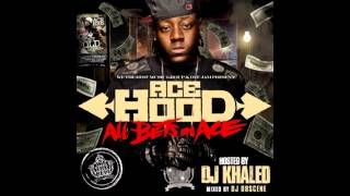 [Music] All Bets On Ace - Ace Hood [All Bets On Ace Mixtape]