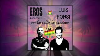 Eros Ramazzotti feat. Luis Fonsi - Por las Calles las Canciones (Dj Cry Remix) AFRO 2019