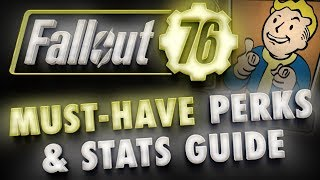 Fallout 76 Character Build Guide: Essential Perks & SPECIAL Stats Overview (Pre-Beta)