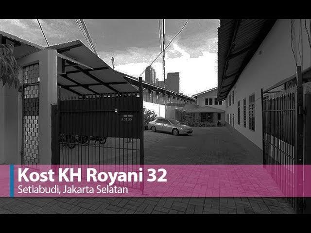 Kost KH Royani 32 Setiabudi