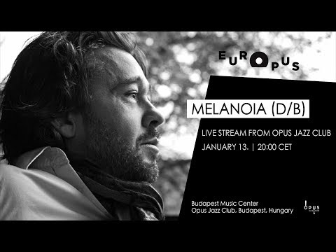 EUROPUS | MELANOIA live from Opus Jazz Club online metal music video by DEJAN TERZIĆ
