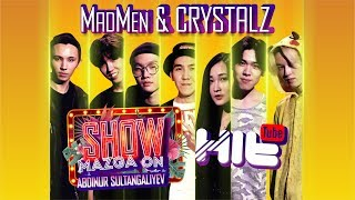 "Show Mazga On (Шоу МАЗГА Он) #5 ""MADMEN and ""ARI"" (CRYSTALZ)"