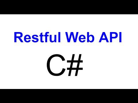 3- Restful Web API in C#