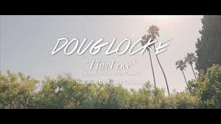 Doug Locke - This Love (Backyard Sessions)