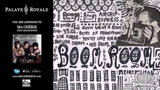 PALAYE ROYALE - Ma Chérie (feat. Kellin Quinn)