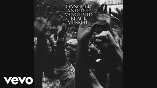 D'Angelo and The Vanguard - Ain't That Easy (Audio)