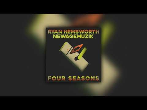 Ryan Hemsworth - Four Seasons (ft. NewAgeMuzik) (Audio)