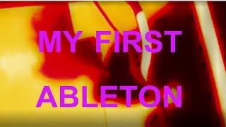 My First Ableton