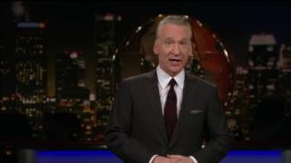 Monologue: Repeal and Disgrace | Real Time with Bill Maher (HBO)